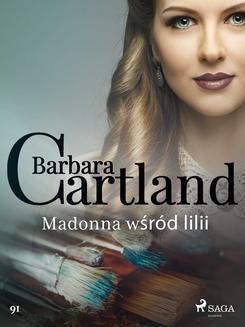 Chomikuj, ebook online Madonna wśród lilii. Barbara Cartland