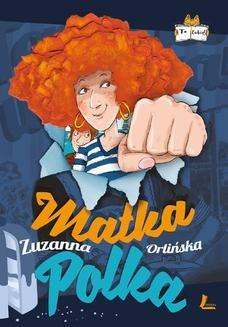 Chomikuj, ebook online Matka Polka. Zuzanna Orlińska