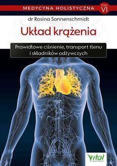Ebook Medycyna holistyczna T. VI Układ krążenia. Prawidłowe ciśnienie, transport tlenu i składników odżywczych pdf