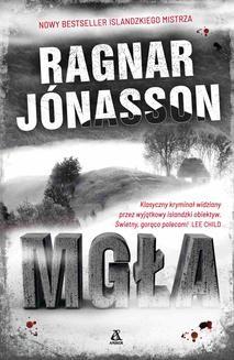 Chomikuj, ebook online Mgła. Ragnar Jónasson