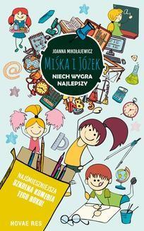 Chomikuj, ebook online Miśka i Józek. Niech wygra najlepszy. Joanna Mikołajewicz