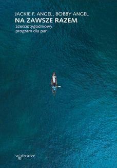 Ebook Na zawsze razem. Sześciotygodniowy program dla par pdf