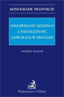 Chomikuj, ebook online Niezawisłość sędziego a niezależność adwokata w procesie. Andrzej Malicki
