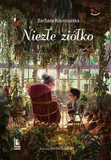 Chomikuj, ebook online Niezłe ziółko. Barbara Kosmowska
