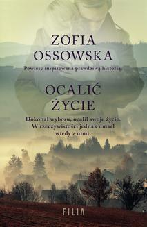 Chomikuj, ebook online Ocalić życie. Zofia Ossowska