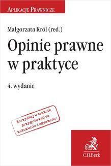 Chomikuj, ebook online Opinie prawne w praktyce. Wydanie 4. Małgorzata Król