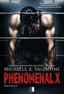 Chomikuj, pobierz ebook online Phenomenal X. Michelle A. Valentine