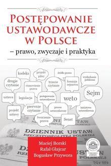 Chomikuj, ebook online Postępowanie ustawodawcze w Polsce – prawo, zwyczaje i praktyka. Maciej Borski