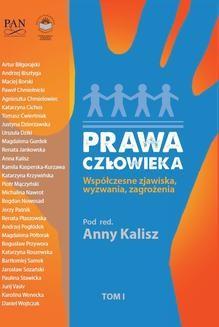Chomikuj, ebook online Prawa człowieka. Współczesne zjawiska, wyzwania, zagrożenia. Tom I. Opracowanie zbiorowe