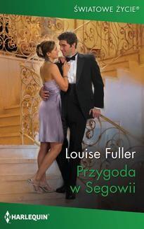 Chomikuj, pobierz ebook online Przygoda w Segowii. Louise Fuller
