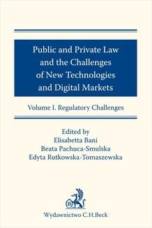 Ebook Public and Private Law and the Challenges of New Technologies and Digital Markets. Volume I. Regulatory Challenges pdf