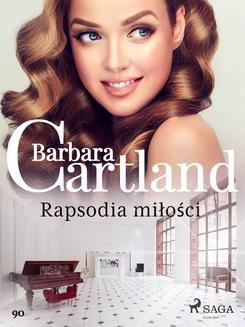 Chomikuj, ebook online Rapsodia miłości. Barbara Cartland