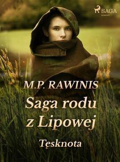 Chomikuj, ebook online Saga rodu z Lipowej 18: Tęsknota. Marian Piotr Rawinis