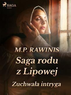 Ebook Saga rodu z Lipowej 20: Zuchwała intryga pdf