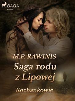 Chomikuj, ebook online Saga rodu z Lipowej 27: Kochankowie. Marian Piotr Rawinis