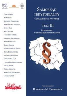 Chomikuj, ebook online Samorząd terytorialny (zagadnienia prawne). Tom III. Zatrudnienie w samorządzie terytorialnym. Opracowanie zbiorowe