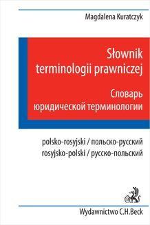 Chomikuj, pobierz ebook online Słownik terminologii prawniczej. Polsko – rosyjski rosyjsko – polski. Magdalena Kuratczyk