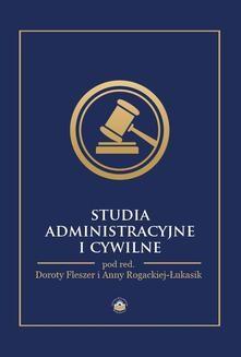 Chomikuj, pobierz ebook online Studia administracyjne i cywilne. Opracowanie zbiorowe