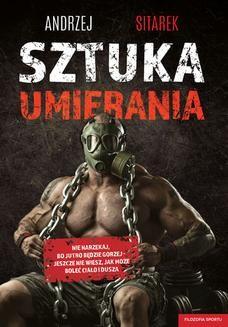 Chomikuj, ebook online Sztuka umierania. Andrzej Sitarek