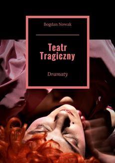 Chomikuj, ebook online Teatr Tragiczny. Bogdan Nowak