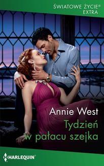 Chomikuj, pobierz ebook online Tydzień w pałacu szejka. Annie West