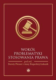 Chomikuj, pobierz ebook online Wokół problematyki stosowania prawa. Opracowanie zbiorowe