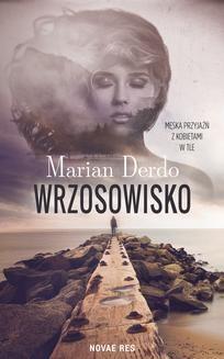 Chomikuj, ebook online Wrzosowisko. Marian Derdo