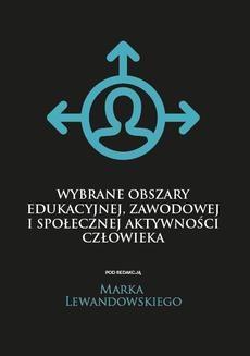 Ebook Wybrane obszary edukacyjnej, zawodowej i społecznej aktywności człowieka pdf