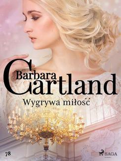 Chomikuj, pobierz ebook online Wygrywa miłość. Barbara Cartland