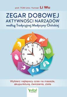 Ebook Zegar dobowej aktywności narządów według Tradycyjnej Medycyny Chińskiej pdf