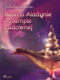Ebook Baśń o Aladynie i o lampie cudownej pdf