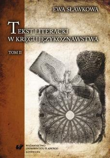 Chomikuj, pobierz ebook online Tekst literacki w kręgu językoznawstwa. T. 2. Ewa Sławkowa