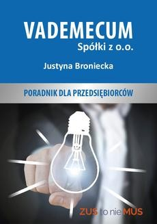 Chomikuj, ebook online Vademecum spółki z o.o.. Justyna Broniecka